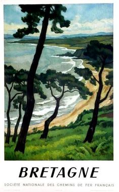 Bretagne travel poster by André Strauss – 1950 Tourism Poster, Poster Ads, Advertising Poster, Vintage Advertisements, Vintage Ads, Railway Posters, Travel Illustration, Cool Posters, Vintage Travel Posters