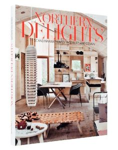 Northern Delights: Scandinavian Homes, Interiors and Design by Emma Fexeus (2013). Bibsys: http://ask.bibsys.no/ask/action/show?kid=biblio&cmd=reload&pid=131432516