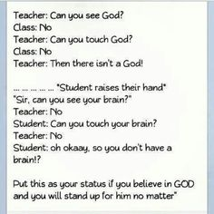 This is great, so going to say that to someone if they ever say anything about god not being real cause he is.