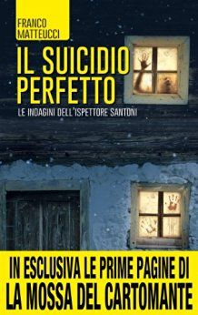 Il suicidio perfetto - Franco Matteucci - Sept. 2016 +++