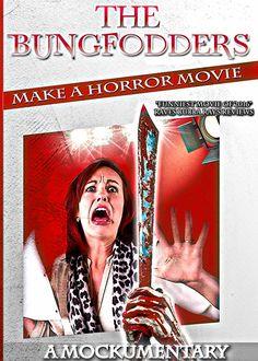 Gruesome Hertzogg Podcast: The Bungfodders Make a Horror Movie: A Mockumentar...