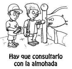Spanish sayings and refrains from Puerto Rico Spanish Slang Hay que consultarlo con la almohada