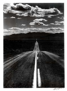 Ansel Adams - Road Nevada Desert, 1960  I love the perspective, and the way he highlighted the road