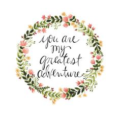 """""""You are my Greatest Adventure""""  >> an archival print of the original painting.  >> sizes: 8x10 & 11x14    ©Hillary Henslee"""