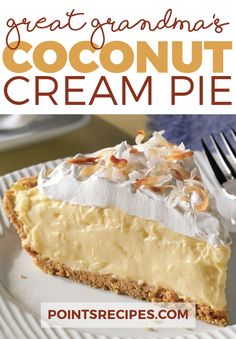Great Grandma's Coconut Cream Pie (Healthy recipes)
