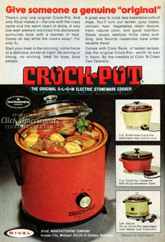 In the Crock-Pot Slow Cookers became popular, because a meal could be cooked for pennies a serving, and cuts of meat coudl be deliciously tenderized. Retro Ads, Vintage Ads, Vintage Food, Vintage Stuff, Vintage Advertisements, Crock Pot Slow Cooker, Crock Pots, Good Ole, Good Housekeeping