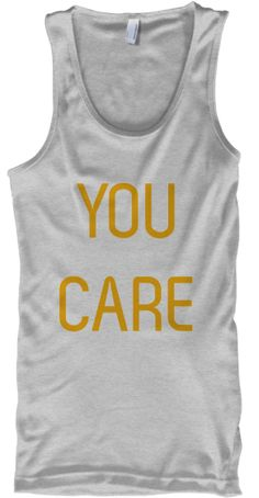 YOU CARE