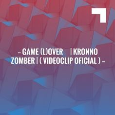 Hoping you'll love this post... GAME (L)OVER ❤❤❤ | KRONNO ZOMBER | ( Videoclip Oficial ) http://caoschanytl.blogspot.com/2017/05/game-lover-kronno-zomber-videoclip.html?utm_campaign=crowdfire&utm_content=crowdfire&utm_medium=social&utm_source=pinterest