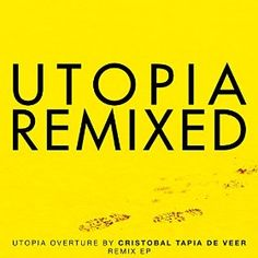 Utopia Remixed