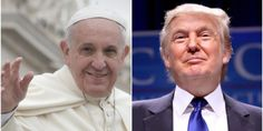 Pope Francis Shocks World, Endorses Donald Trump for President, Releases Statement