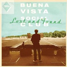Buena Vista Social Club - Lost And Found on 180g LP + Download