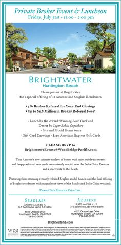 New Homes for Sale in Huntington Beach, California  Private Realtor Luncheon - 4% Referral Fee  Friday, July 31st from 11:00 - 2:00 pm  | Please RSVP Today!  http://brightwaterhb.com/