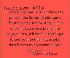 percy jackson head canon<--this isnt even funny, even though it has Leo in it. everytime i think of Thalia being a tree i think of how she turned into one, and then i think of luke, and then i cry. Percy Jackson Head Canon, Percy Jackson Memes, Percy Jackson Books, Percy Jackson Fandom, Jackson Movie, Tio Rick, Uncle Rick, Solangelo, Percabeth