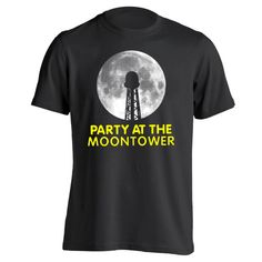 Party At The Moontower.  Avail in Mens T-shirts, Womens T-shirts, Tank Tops, & Sweatshirts. Get it Today @ DonkeyTees.com w/ FREE SHIPPING using code: PINNING at checkout.
