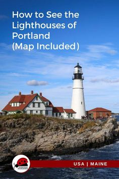 A complete guide to the lighthouses in Portland Maine | Portland Maine Things to Do In | Maine Lighthouses | Maine Lighthouses Map | Portland Maine Travel | Lighthouse Maine | Portland Maine Lighthouse | Portland Maine Lighthouse Tour | Portland Maine Lighthouse Road Trips | Portland Maine Travel Guide | Portland Maine Trip | Maine Trip | Maine Travel | Maine Vacation | #portland #maine #US #USA #USTravel