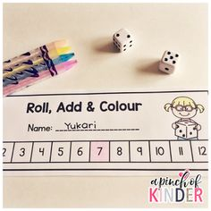 A Pinch of Kinder: Teaching Addition in FDK - Roll, Add & Colour Game