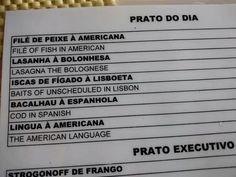 Me vê uma porção de AMERICAN LANGUAGE.