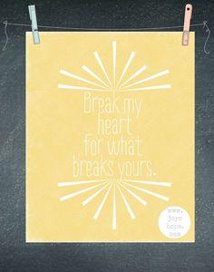Joy's Hope: Break my heart (free printable).