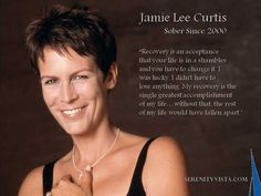 Jamie Lee Curtis, dieses schelmische Lächeln macht Sinn, wenn Sie verstehen, dass sie … Jamie Lee Curtis, that mischievous smile makes sense when you understand she has the power of sobriety and the 12 steps guiding her. Beautiful and an excellent role mo Sober Quotes, Sobriety Quotes, Recovery Quotes, Sobriety Gifts, Libra Quotes, Jamie Lee Curtis, Addiction Quotes, Addiction Recovery, Sober Celebrities