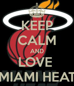 KEEP CALM AND LOVE MIAMI HEAT. Another original poster design created with the Keep Calm-o-matic. Buy this design or create your own original Keep Calm design now. Miami Heat Basketball, Basketball Teams, Basketball Party, Sports Teams, Maimi Heat, Keep Calm And Love, My Love, Heat Fan, Nba League