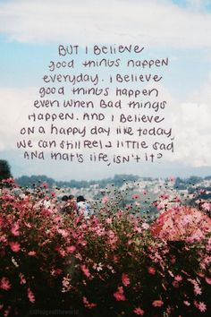 I believe good things happen everyday... #believe #emmamildon www.emmamildon.com