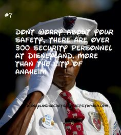 Don't worry about your safety, there are over 300 security personnel at Disneyland, more than the city of Anaheim #disney #disneyland #security #anaheim