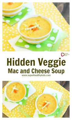 Hidden Veggie Mac and Cheese Soup - You'll never buy a box of Kraft again! http://www.superhealthykids.com/hidden-veggie-mac-cheese-soup/