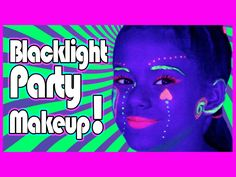Awesome tutorial on how to do #blacklight #makeup for #glow parties!