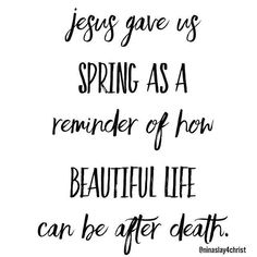 Jesus Christ Easter quotes Christian quotes on spring Christian inspiration sayings religious faith Easter Quotes Christian, Christian Love, Christian Sayings, Jesus Quotes, Me Quotes, Sunday Quotes, Qoutes, Spring Quotes, Jesus Christus