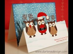 Owl Santa and Reindeer- Great video showing how to make this step card Tarjetas Stampin Up, Stampin Up Cards, Holiday Cards, Christmas Cards, Christmas Tables, Christmas Owls, Nordic Christmas, Modern Christmas, Owl Punch Cards