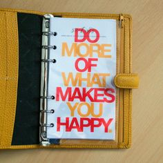 Personal Filofax Dashboard - Do More of What Makes You Happy  - Transparent overlay