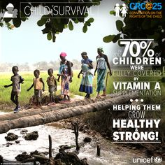Giving vitamin A supplements to children who need them increases their resistance to disease and improves their chances of survival, growth and development. #EVERYchild has the right to survive and thrive!