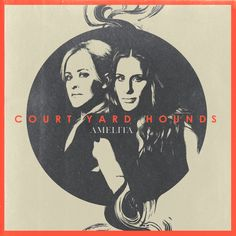 Find the album AMELITA by Court Yard Hounds in our catalog: http://highlandpark.bibliocommons.com/item/show/2279210035_amelita
