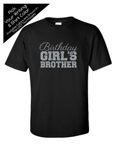 Birthday Girl's Brother with Script Writing Shirt - Personalize the Colors - Birthday Party Matching Shirts by MagicalMemoriesbyJ on Etsy Family Birthday Shirts, Family Birthdays, Script Writing, Matching Shirts, Girl Birthday, Brother, Trending Outfits, Colors, Party