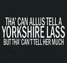 yorkshire humour - Google Search Yorkshire Phrases, Yorkshire Sayings, Yorkshire England, Yorkshire Dales, North Yorkshire, Sheffield Art, Laugh Track, Funny Signs, Leeds
