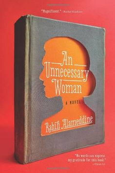 An Unnecessary Woman von Rabih Alameddine http://www.amazon.de/dp/0802122140/ref=cm_sw_r_pi_dp_RVvRub1X11DS4