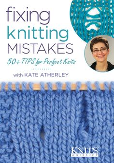 This is the DVD cover for Interweave Knits Presents: Fixing Knitting Mistakes with Kate Atherley.