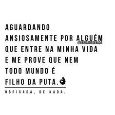 A P E N A S . #obrigadadenada