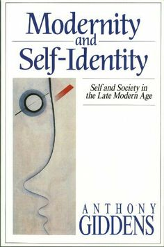 Modernity and Self-Identity - Self and Society in Late Modern Age (eBook) Social Order, Book Annotation, Stanford University, Sociology, Case Study, Self Help, My Books, Identity, Reading