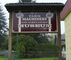 BC Farm and Agricultural Museum