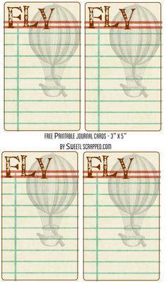 Sweetly Scrapped: Free Printable Fly journal cards with hot air balloon :)