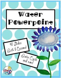 5 lessons with 40 slides, to help you teach everything they need to know about water. Engaging photos and a key is included. Could be used with lessons or as a student review. Suggested grades 3 - 6. (TpT Resource)
