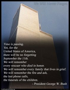 We will never forget September 11, 2001