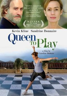 """Queen to Play (2009): """"When you take a risk, you may lose. When you don't take the risk, you always lose."""""""