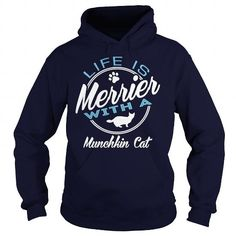 This cute funny Munchkin Cat  Life is merrier with Munchkin Cat  will be a great gift for you or your friend who loves cats