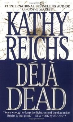 """Deja Dead is the first book in the Temperance Brennan mystery series by Kathy Reichs which was the inspiration of the TV show """"Bones."""" Tempe is a forensic anthropologist (Reichs own true-life profession) with offices in both North Carolina and Quebec, Canada. As Tempe solves murder mysteries, the  books provide a fascinating inside look at the detailed work of coroners."""
