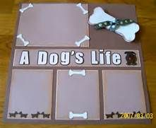 dog scrapbook page ideas - Bing Images #108