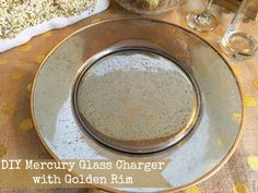 This DIY Mercury Glass Charger with Golden Rim is a perfect addition to your holiday table scape. Rub And Buff, Jewerly Box Diy, Diy Glasses, Gold Diy, Diy Centerpieces, Charger Plates, Diy Craft Projects, Crafts, Mercury Glass