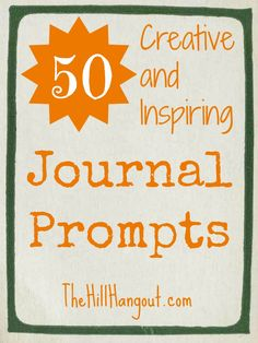 50 Creative and inspiring journal prompts for kids from TheHillHangout.com