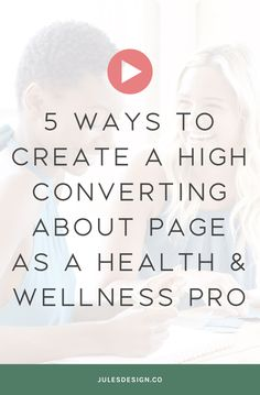 5 ways to create a high converting about page as a health and wellness pro. I challenge you to take Health And Wellness Coach, Health Coach, Training Programs, Workout Programs, About Me Page, Product Page, Business Branding, Business Tips, Influencer Marketing